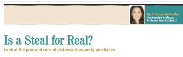 Suzanne Hollander on Is A Steal for Real When Buying Distressed Real Estate - Foreclsoure, Short Sale, Notes, REO Professor Real Estate